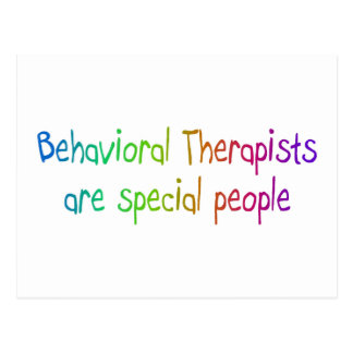 Behavioral Therapists Are Special People Postcard