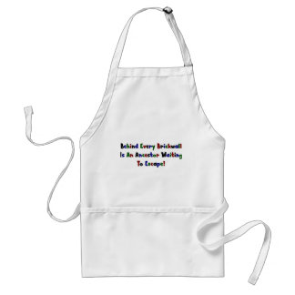 Behind Every  Brickwall Is... Adult Apron