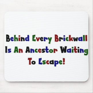 Behind Every  Brickwall Is... Mouse Pad