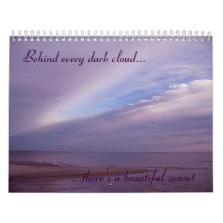 Behind Every Dark Cloud... Calendar