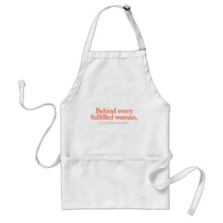 Behind every fulfilled woman adult apron