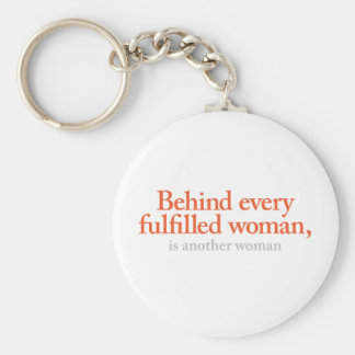 Behind every fulfilled woman key chains