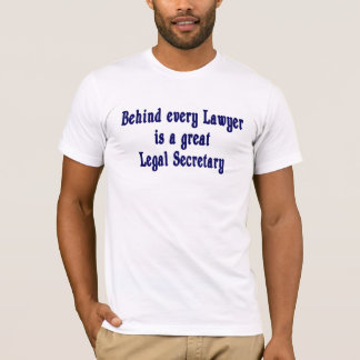 Behind Every Lawyer T-Shirt