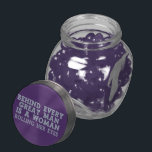 """Behind Every Man candy jars &amp; tins<br><div class=""""desc"""">""""Behind Every Great Man Is a Woman Rolling Her Eyes"""". Using the """"customize it"""" function,  you can change (edit) the background color of this item and add your own text if you wish. See my store for more items with this design.</div>"""