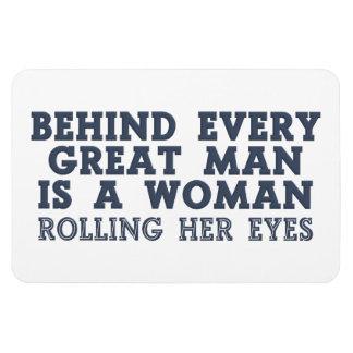 Behind Every Man custom magnet
