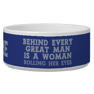 Behind Every Man custom pet bowl