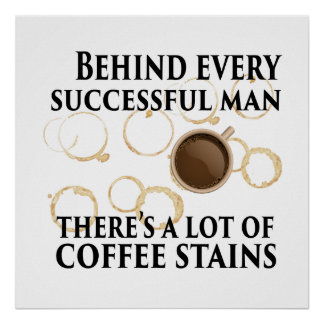 Behind Every Successful Man - Humor Poster