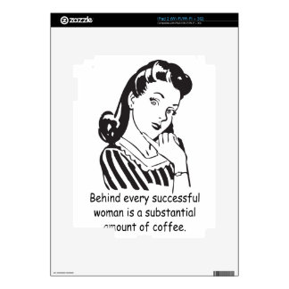 Behind every successful woman... iPad 2 decal