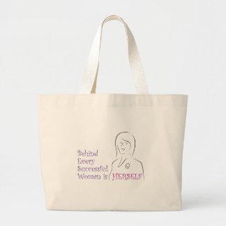 Behind Every Successful Woman is Herself Canvas Bags