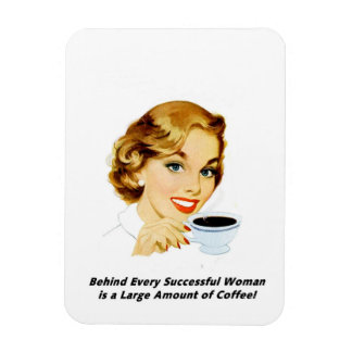 Behind Every Successful Woman Magnet