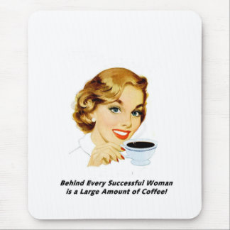 Behind Every Successful Woman Mouse Pad