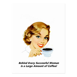 Behind Every Successful Woman Postcard