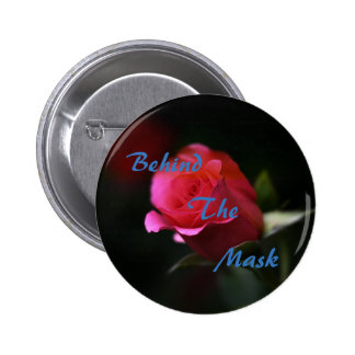 Behind The Mask button