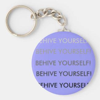 BEHIVE YOURSELF!, BEHIVE YOURSELF!, BEHIVE YOUR... BASIC ROUND BUTTON KEYCHAIN