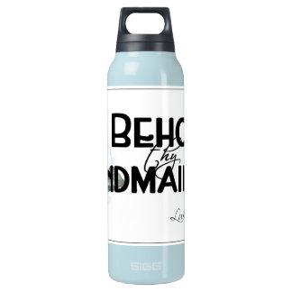 Behold al handmaid…. botella isotérmica de agua