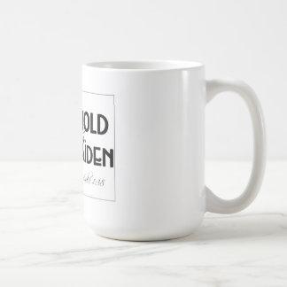 Behold al handmaid…. taza de café