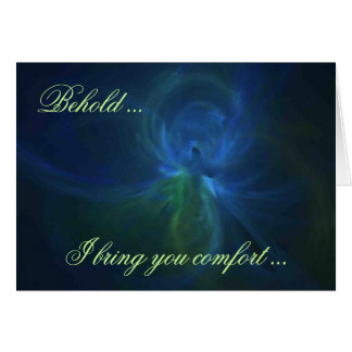 BEHOLD ... I BRING YOU COMFORT ... CARD