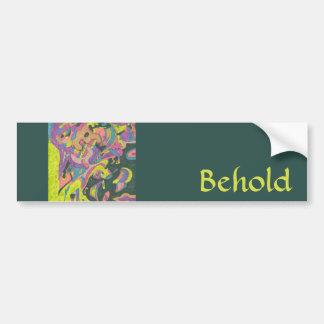 Behold, Original Abstract Bumper Sticker
