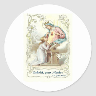 'Behold Your Mother' Blessed Virgin Mary Items Classic Round Sticker