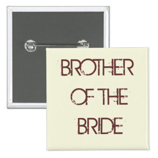 beige, BROTHER OF THE BRIDE Pin