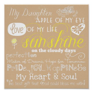 Beige My Daughter Love and Inspiration Poster