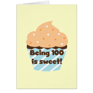 Being 100 is Sweet Birthday T-shirts and Gifts Cards