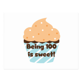 Being 100 is Sweet Birthday T-shirts and Gifts Postcard