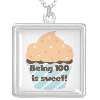 Being 100 is Sweet Birthday T-shirts and Gifts Silver Plated Necklace