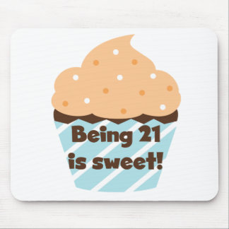 Being 21 is Sweet Birthday T-shirts and Gifts Mouse Pad