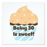 Being 30 is Sweet T-shirts and Gifts Personalized Invitation