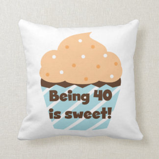 Being 40 is Sweet Birthday T-shirts and Gifts Throw Pillow