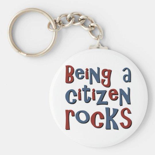 Being a Citizen Rocks Keychain