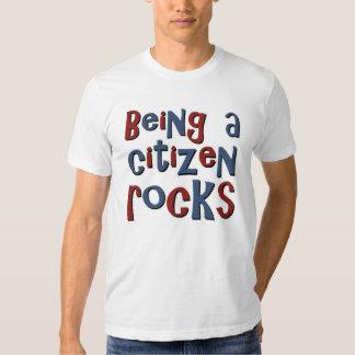 Being a Citizen Rocks T Shirt