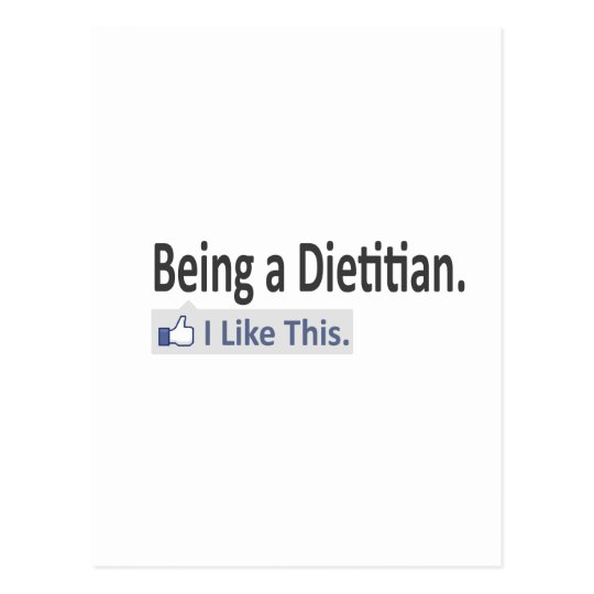 Being a Dietitian...I Like This Postcard