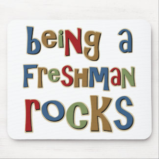 Being A Freshman Rocks Mouse Pad