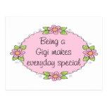 Being a Gigi makes everyday Special Postcard