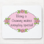 Being a Grammy makes everyday Special Mouse Pad