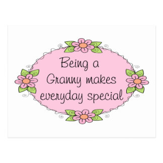 Being a Granny makes everyday Special Postcard