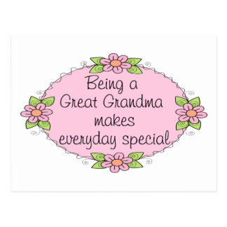 Being a Great grandma makes everyday Special Postcards
