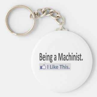 Being a Machinist ... I Like This Keychain