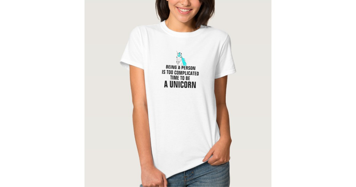 being a person is complicated time to be a un t shirt zazzle