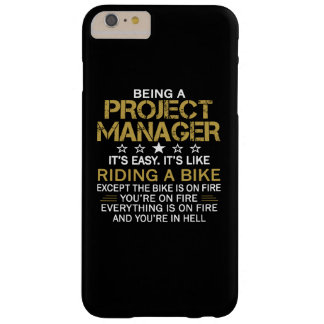 BEING A PROJECT MANAGER BARELY THERE iPhone 6 PLUS CASE