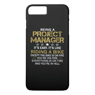 BEING A PROJECT MANAGER iPhone 8 PLUS/7 PLUS CASE