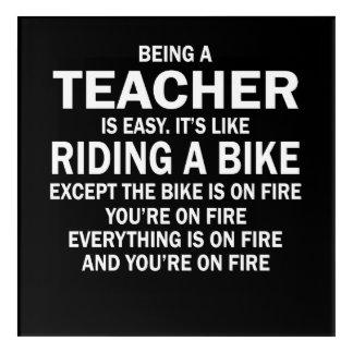 Being a teacher is easy it's like riding a bike acrylic wall art
