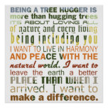 Being a Tree Hugger Posters