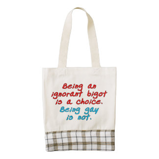 Being an ignorant bigot is a choice, being gay... zazzle HEART tote bag
