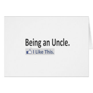 Being an Uncle...I Like This Card