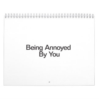 Being Annoyed By You.ai Wall Calendars