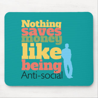 Being Anti Social Mouse Pads