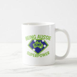 Being Aussie is my superpower Coffee Mug